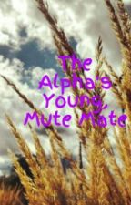The Alpha's Young, Mute Mate by JayDee33