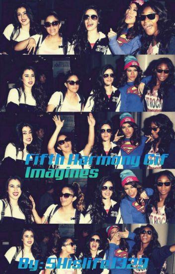 Fifth Harmony Gif imagines - 5hislife1329 - Wattpad