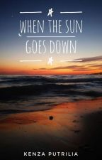 When The Sun Goes Down by kenzaputrilia