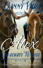 ALEX- Um Cowboy Rendido by DannyViera