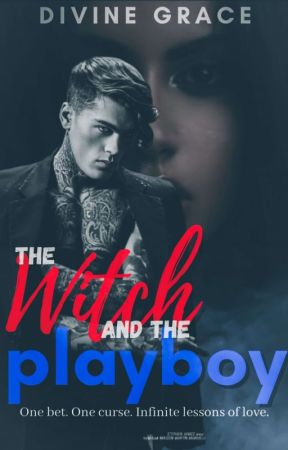 The Witch and the Playboy (Published under Lifebooks) by dgkitten
