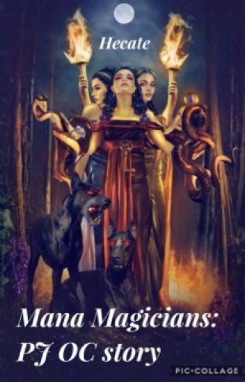 Mana Magicians: Percy Jackson Fanfic under rewrite - Helana Avery