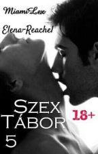 Szex tábor5 18+ by themistickwriters