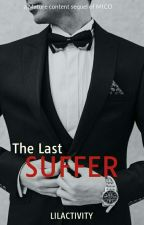 Last Suffer (Book 2 of MOS: Adam and Chloe) by LiLactivity