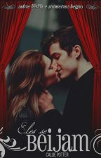 Eles se beijam by calliequeen