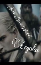 In love with Legolas (a Lord of The Rings fanfic) by doctorwhoceleste