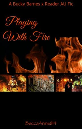 Playing with Fire - Part 2 - Wattpad