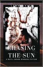 Chasing the Sun #Wattys2018 by Charmash