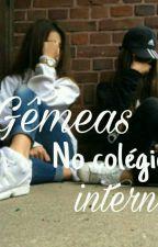 Gêmeas no Colégio Interno  by LuizaOlih