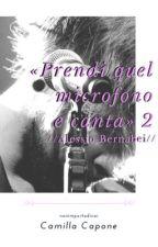 «Prendi quel microfono e canta» 2 // Alessio Bernabei by nonimportadinoi