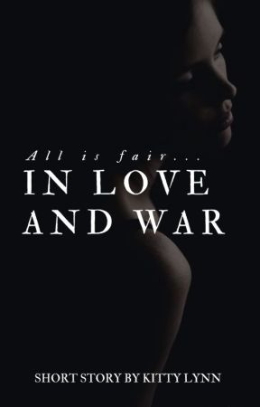 In Love And War by misskittay
