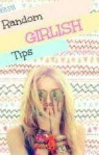 Random girly advice by dhwani_sonde