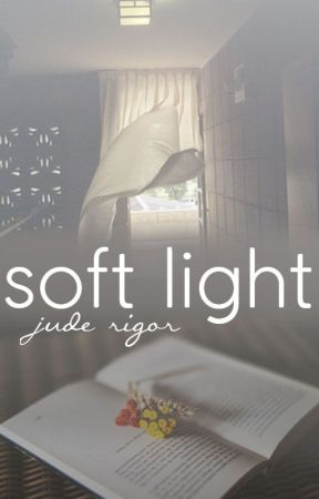 soft light by rigor_samsa