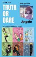 PPG and RRB Truth Or Dare by -FightingAddiction-