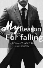 My Reason For Falling by oktaviaamaliana