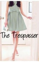 The Trespasser by HiralRocks