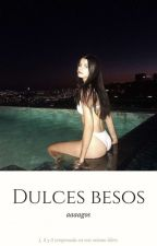 Dulces Besos | ecko  by avilaagos