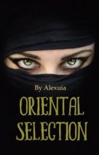 Oriental Selection by Alexuia