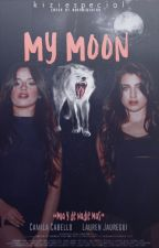 My Moon |Camren by Kiziespecial