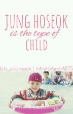Jung Hoseok is the type of child by InfinitoAmorABTS