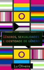 Gêneros, orientações sexuais e identidade de gênero by Luh_Oliveira_