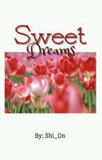 U R ~ A Sweet Dream    || B.BH .. أنتَ حلمٌ جميل by Baekhyunee-wife