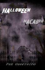 HALLOWEEN MACABRO by Pazguerreiro
