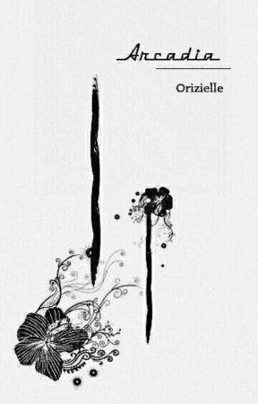 Arcadia by Orizielle