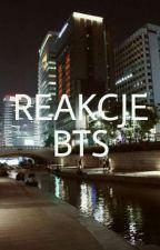 Reakcje BTS by JiminsFiancee