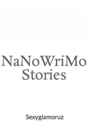 NaNoWriMo Stories by Sexyglamoruz