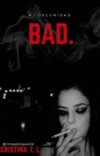 Bad by imreadingworld