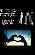 Love is love - Larry Stylinson by larrydaughter28