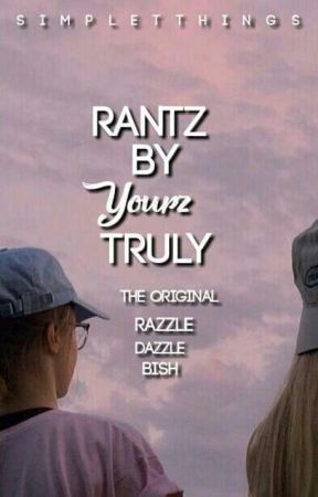 rantz by yourz truly by simpletthings