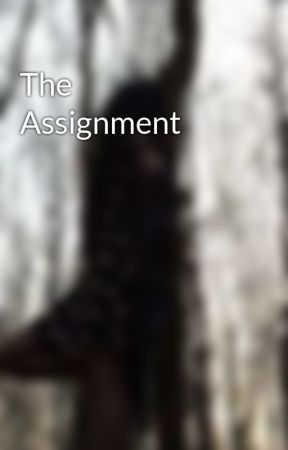 The Assignment by Stubby_Starfish