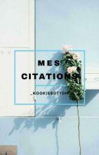 Mes Citations~ by _KookieBottom