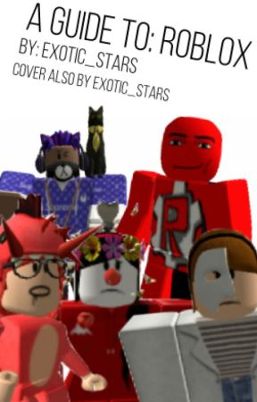 A Guide to: ROBLOX - ROBLOX: Rumors And Hackers - Wattpad