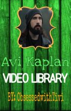 AVI KAPLAN VIDEO LIBRARY by ObsessedwithTivi