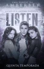 Listen - Quinta temporada by amberbey