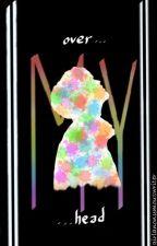 Over mY HeaD [Kookmin] by girlanonymouswriter