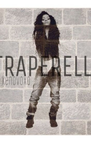 Traperella (urban queenpin love story)