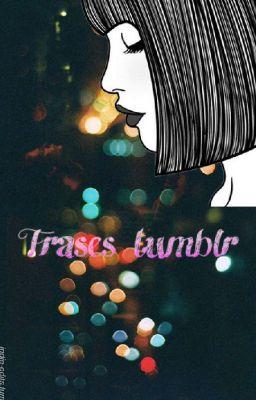 Frases Tumblr Desamor Amor No Correspondido Sad Amor Falsos