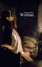عِطـرُ إمـرأة || L.T by Tullipxx
