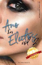 [COMPLETO] Ano dos Eleitos Vol. 2 - Incondicionalmente seu by nataliasaj