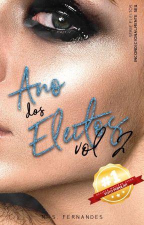 Ano dos Eleitos Vol. 2 - Incondicionalmente seu by nsfernandes