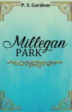 Millegan Park (PRÉ-ESTRÉIA) by PSGardem2