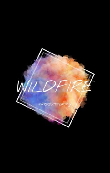 WildFire - Paul Lahote ✔