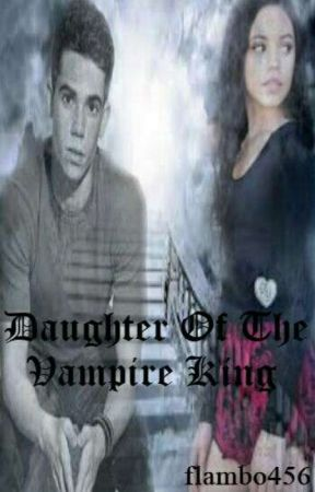 Daughter Of The Vampire King by flambo456