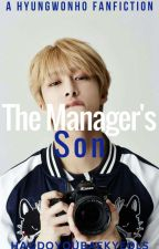 The Manager's Son[Hyungwonho/2won] by HaoDoYouBaekYeols
