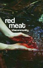 RED MEAT ◇ PLOT SHOP by tfwcommunity