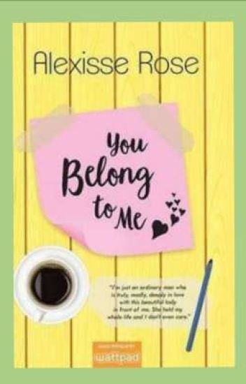 You Belong To Me (Soon To Be Published)